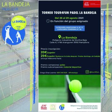 !Torneo TOUR4FUN Padel La Bandeja¡